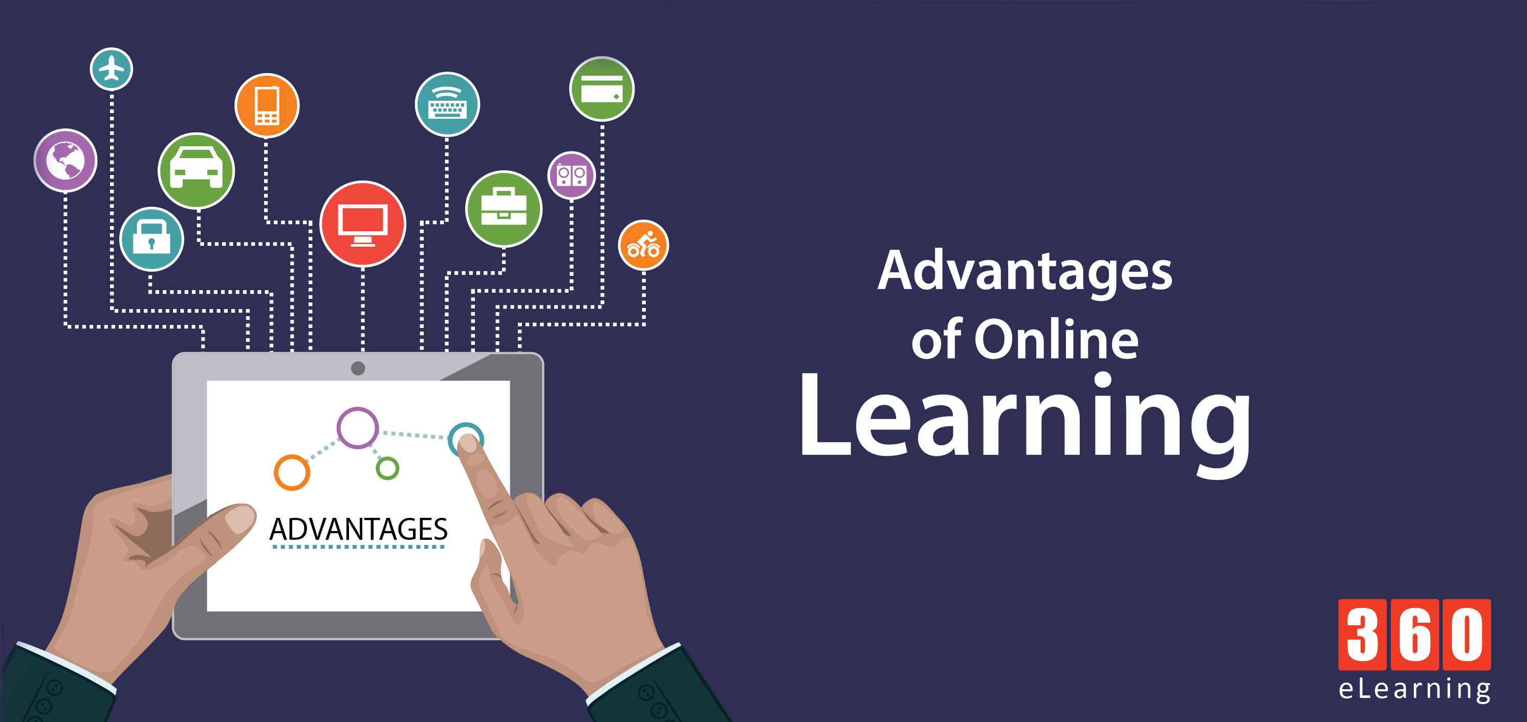Advantages of Online Learning - 360eLearning Blog